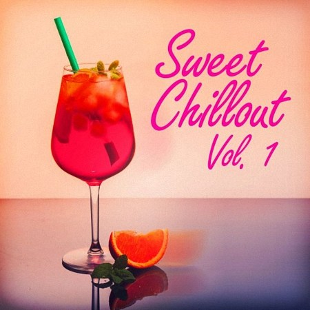 VA - Sweet Chillout Vol1 (2019)