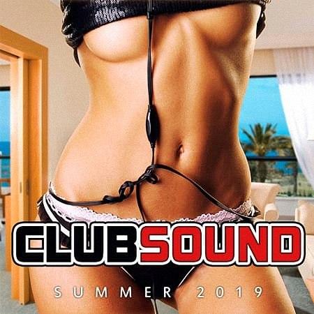 VA - Club Sound Summer 2019 (2019)