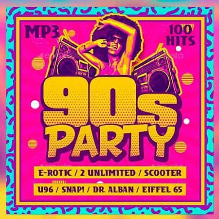 VA - 90s Party 100 Hits (2019)