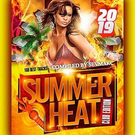 VA - Summer Heat Club Edition (2019)