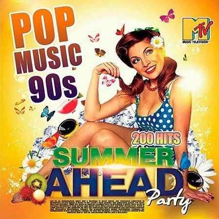 VA - Summer Ahead Party: Pop Music 90s (2019)
