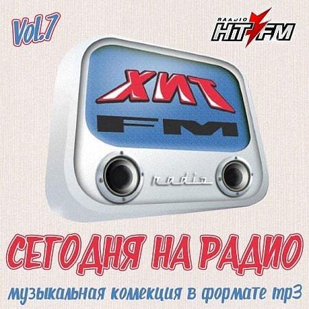 VA - Сегодня на радио хиты FM Vol.7 (2019)