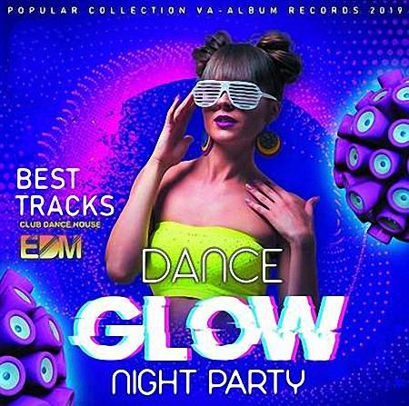 VA - Dance Glow Night Party (2019)