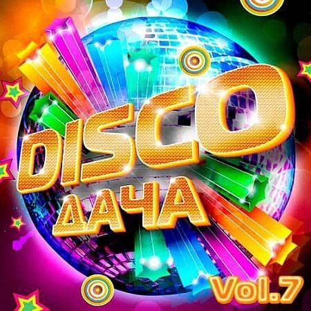 VA - Disco Дача Vol.7 (2019)
