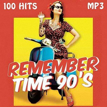 VA - Remember Time 90s (2019)