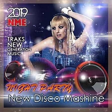 VA - New Disco Maсshine: Night Party (2019)
