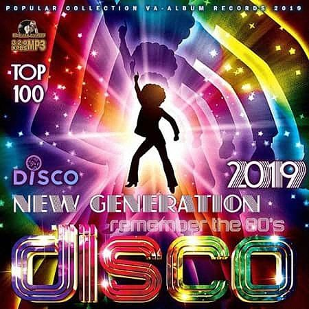 VA - Remember The 80's: New Generation Disco (2019)