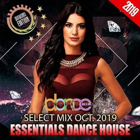 VA - Essentials Dance House: October Select Mix (2019)