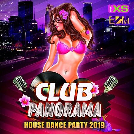 VA - Club Panorama: House Dance Party (2019)