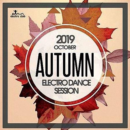 VA - Autumn Electro Dance Session (2019)