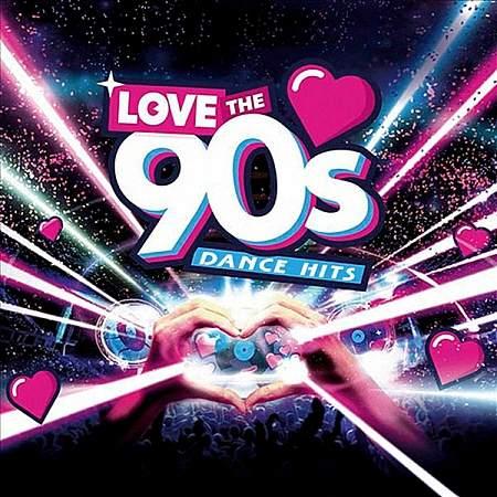 VA - Love The 90s Dance HIts (2019)
