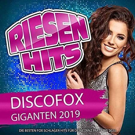 VA - Riesen Hits Discofox Giganten (2019)