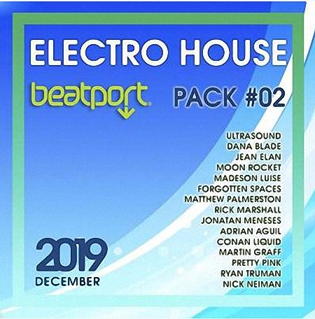 VA - Beatport Electro House December Pack #02 (2019)