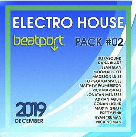 VA - Beatport Electro House December Pack #02 (2019)